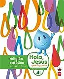 Religión católica. 4 años. Hola, Jesús: aprende y sonríe - 9788467587272