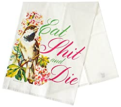 Eat Shit And Die Tea Towel by Sourpuss