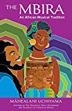 The Mbira: An African Musical Tradition (English Edition)