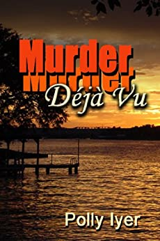 Murder Deja Vu by [Polly Iyer]