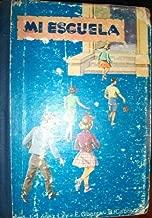 Mi Escuela: Libro Segunda de Lectura