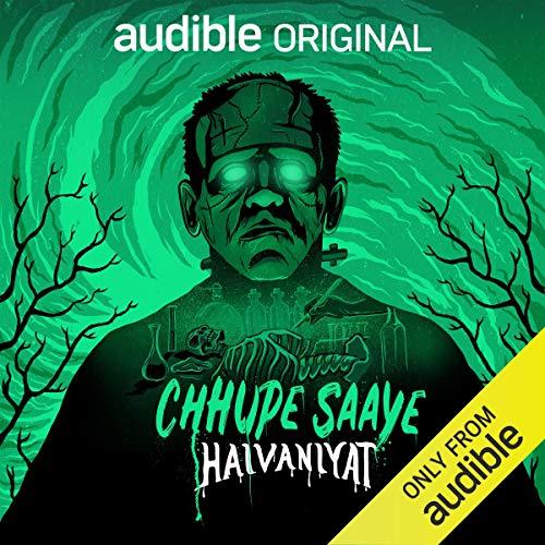 Chhupe Saaye: Haivaniyat: Frankenstein cover art