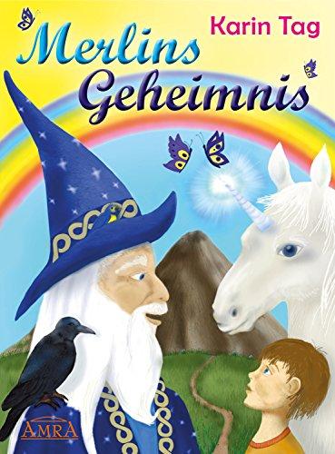 Merlins Geheimnis (German Edition)