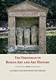 The Freedman in Roman Art and History