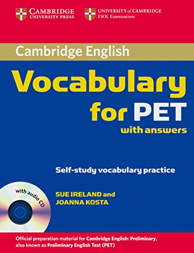 Cambridge Vocabulary for PET: Edition with answers and Audio CD