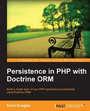 Persistence in PHP with the Doctrine ORM