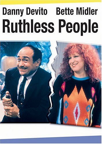 Ruthless People by Danny DeVito