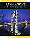 Connections: English Language Arts - Grade 6 Student Edition