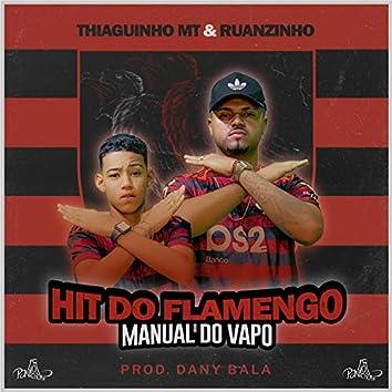 Hit do Flamengo - Manual do Vapo