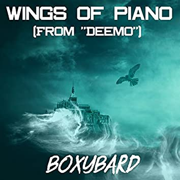 """Wings of Piano (From """"Deemo"""")"""
