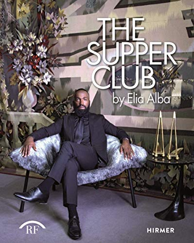 The Supper Club: By Elia Alba