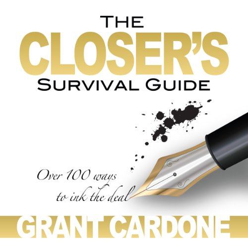 The Closer's Survival Guide - Third Edition
