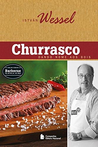 Churrasco: Dando nome aos bois (Portuguese Edition)