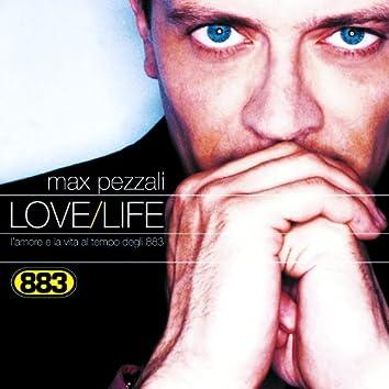 Love/Life L'amore e la vita al tempo degli 883