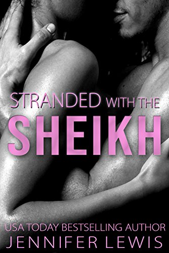 Stranded with the Sheikh: Veronica (Desert Kings)