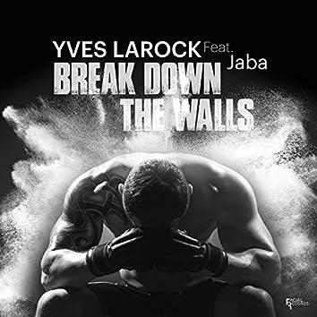 Break Down the Walls