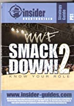 WWF Smackdown 2 Know Your Role: Insider Unauthorised Strategy Guide (Insider Strategy Guides)