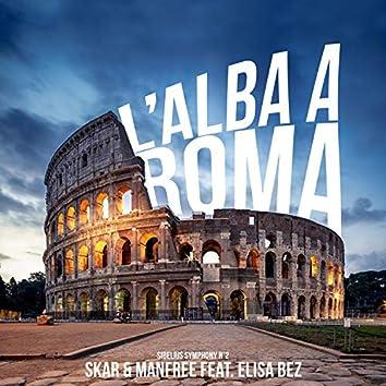 L' Alba A Roma (Sibelius Symphony N°2)