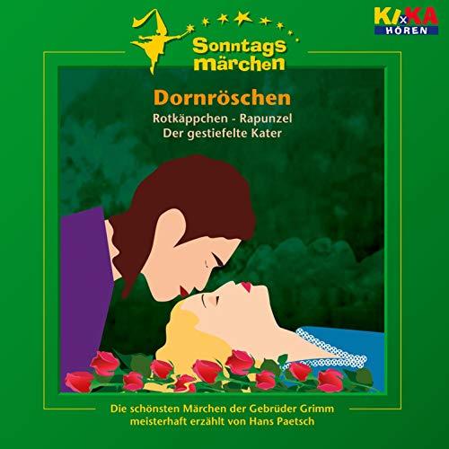 Dornröschen / Rotkäppchen / Rapunzel / Der gestiefelte Kater Titelbild