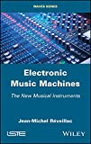Electronic Music Machines: The New Musical Instruments (Waves)
