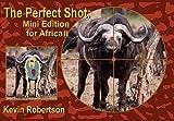 Robertson, K: Perfect Shot - Kevin Robertson
