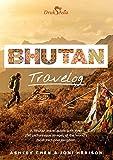 Bhutan Travelog