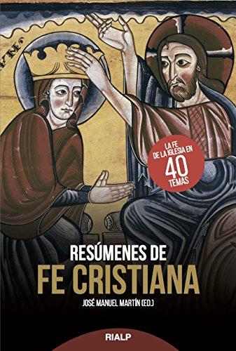 Resumenes De Fe Cristiana (Religión. Fuera de Colección)
