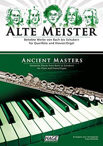 Alte Meister für Querflöte und Klavier/Orgel: Beliebte Werke von Bach bis Schubert