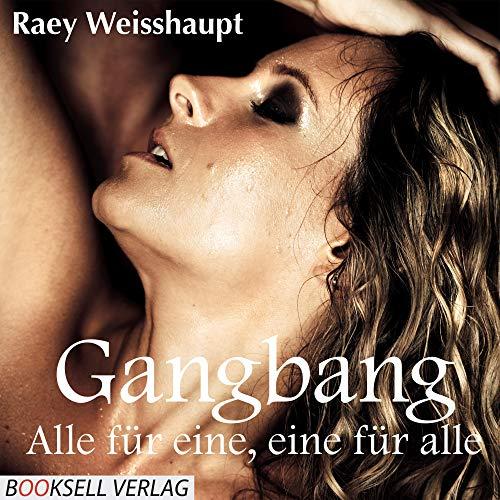 『Gangbang - Alle für eine, eine für alle』のカバーアート