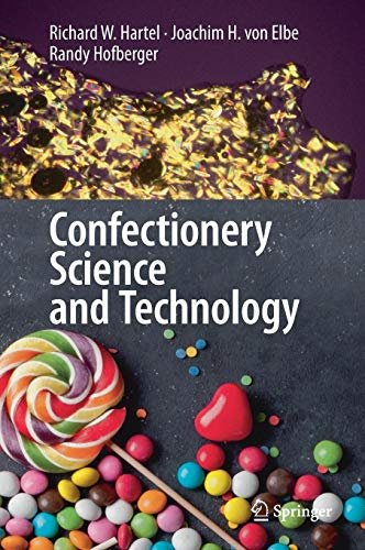 Confectionery Science and Techno...