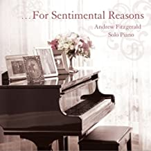 For Sentimental Reasons: solo piano
