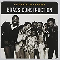 Classic Masters [Remastered] by Brass Construction (2002-03-26)