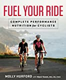 Fuel Your Ride: Complete Performance Nutrition for Cyclists...