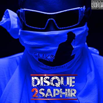 Disque 2 Saphir