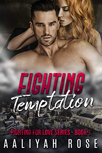 Fighting Temptation by Rose, Aaliyah