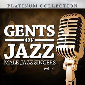 Gents of Jazz: Male Jazz Singers, Vol. 4