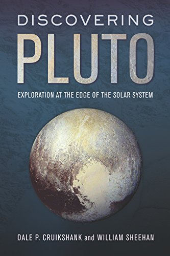 Discovering Pluto: Exploration at the Edge of the Solar Sys