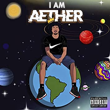 I Am Aether
