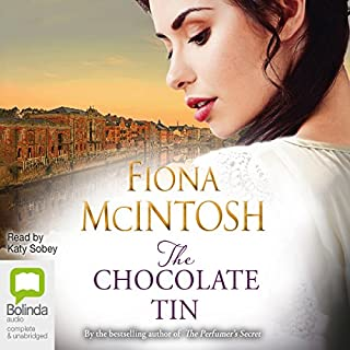 The Chocolate Tin                   By:                                                                                                                                 Fiona McIntosh                               Narrated by:                                                                                                                                 Katy Sobey                      Length: 13 hrs and 12 mins     140 ratings     Overall 4.4
