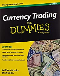 Currency Trading for Dummies by Kathleen Brooks and Brian Dolan