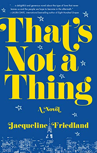 That's Not a Thing: A Novel