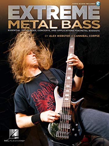 Extreme Metal Bass: Essential Techniques, Concepts, and Applications for Metal Bassists (GUITARE BASSE)