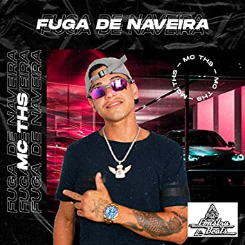 FUGA DE NAVEIRA