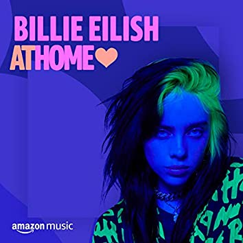 Billie Eilish at Home