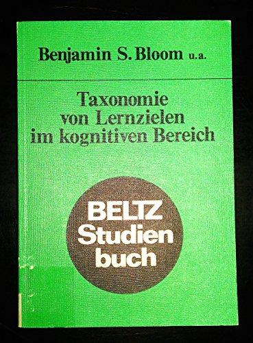 Taxonomie von Lernzielen im kognitiven Bereich (Beltz Studienbuch)
