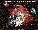 A bordo de la carroza interestelar de la Jordi ficción: Poesías varias precedidas por extensas notas aclaratorias (Más rico material suelto)
