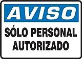 Accuform SHMADC800XV Adhesive Sign, Legend'Aviso Solo Personal AUTORIZADO', 7' Length x 10' Width x 0.006' Thickness, Dura-Vinyl, Blue/Black on White