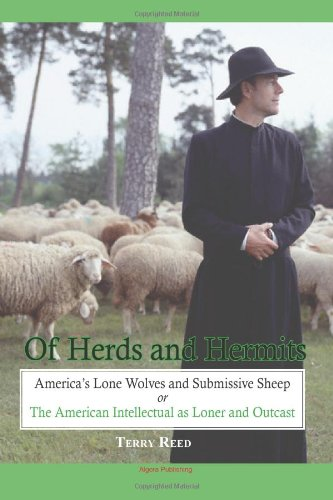 Of Herds and Hermits: America's Lone Wolves and Submissive Sheep