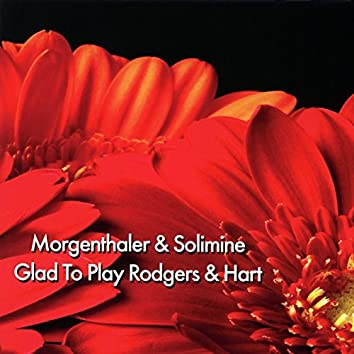 Glad To Play Rogers & Hart (Instrumental)