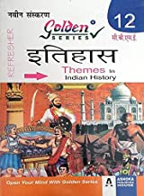 Golden Series Class 12 Themes In Indian History Part_1,2,3 ( Itihash) Based On NCERT/CBSE Hindi Medium Guide